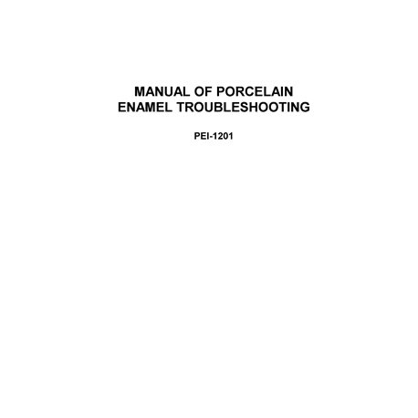 "PEI-1201 ""Manual of Troubleshooting for Porcelain Enamel"""
